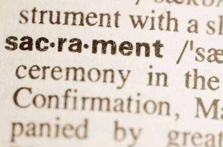 Definition of word sacrament  in dictionary