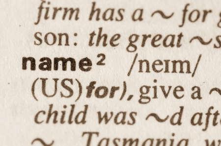 definicion: Definición de nombre de la palabra en el diccionario