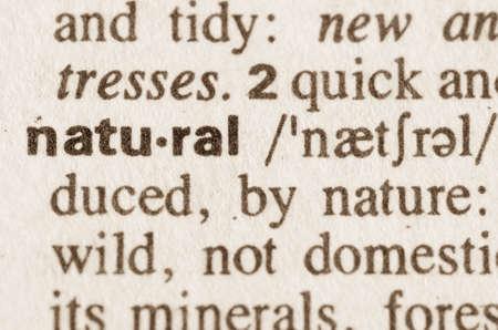 definicion: Definici�n de la palabra natural en el diccionario Foto de archivo