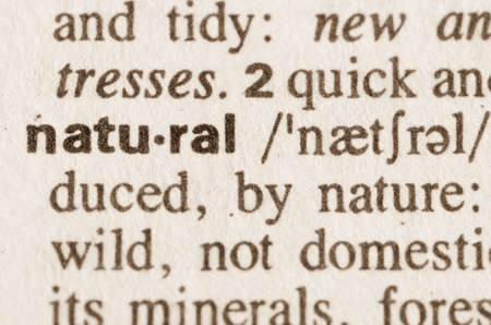 definition: Definition of word natural in dictionary
