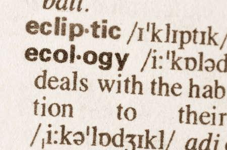 definicion: Definici�n de la ecolog�a palabra en el diccionario