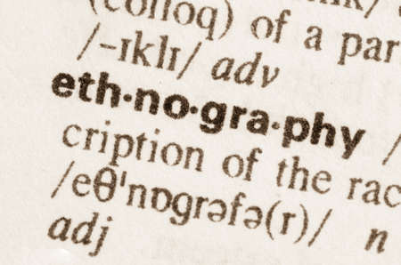 ethnography: Definition of word ethnography in dictionary