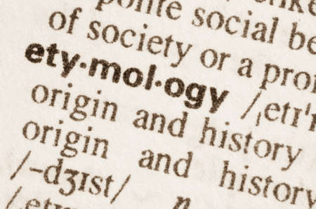 lexical: Definition of word etymology in dictionary