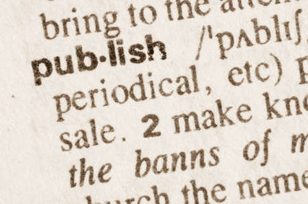 publish: Definition of word publish  in dictionary