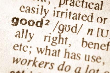 definicion: Definición de la palabra en el diccionario de buena
