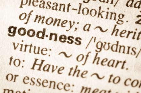 bondad: Definición de la palabra en el diccionario de la bondad