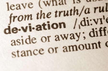 definicion: Definici�n de desviaci�n palabra en el diccionario