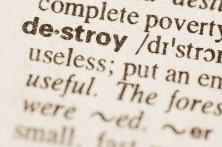 definicion: Definición de la palabra en el diccionario de destruir