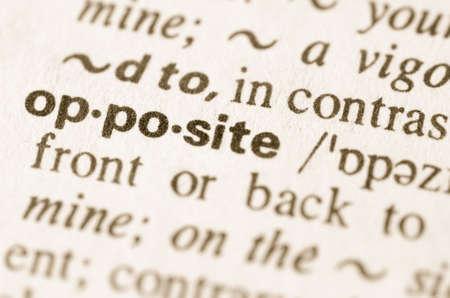 definicion: Definici�n de la palabra opuesta en el diccionario