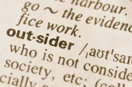 definición: Definición de la palabra en el diccionario de outsider