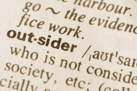 outsider: Definition of word outsider in dictionary