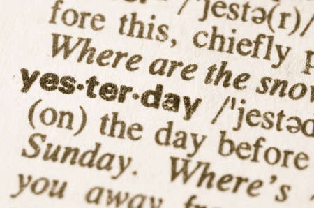 yesterday: Definition of word yesterday in dictionary