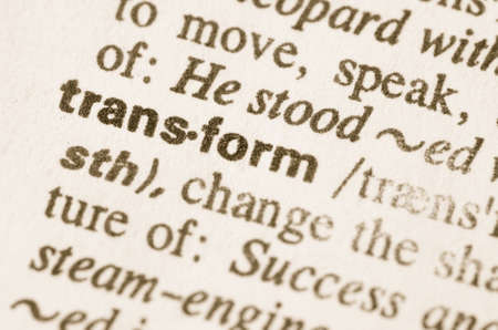 Definitie van het woord te transformeren in woordenboek