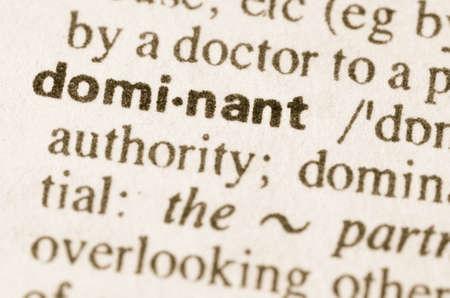 definicion: Definici�n de la palabra dominante en el diccionario