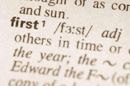 definicion: Definición de la palabra por primera vez en el diccionario