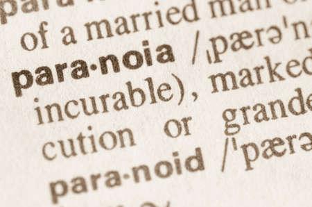 paranoia: Definizione della parola di paranoia in dizionario