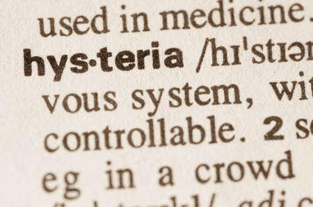 definicion: Definici�n del diccionario de la palabra hysteriain Foto de archivo
