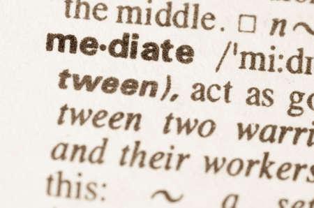 definicion: Definici�n de la palabra a mediar en el diccionario