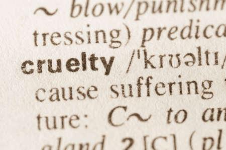 definicion: Definición de la palabra en el diccionario de la crueldad