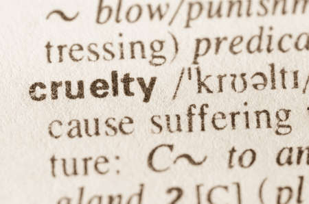 atrocity: Definition of word cruelty   in dictionary