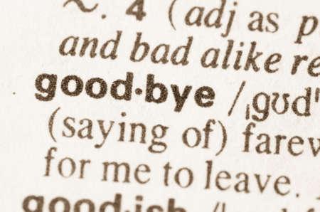definición: Definición de la palabra en el diccionario de goodby