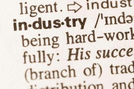 definicion: Definici�n de la industria de la palabra en el diccionario