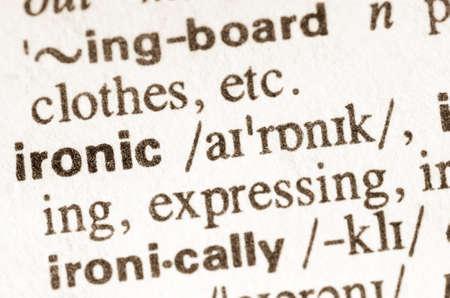 definicion: Definici�n de la palabra en el diccionario ir�nica