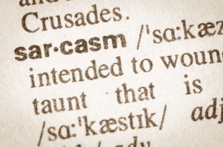 mockery: Definition of word sarcasm in dictionary