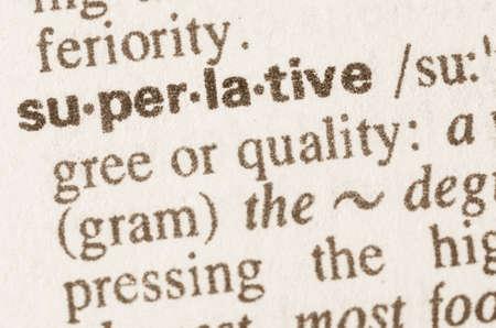 definicion: Definici�n de la palabra en el diccionario de superlativa