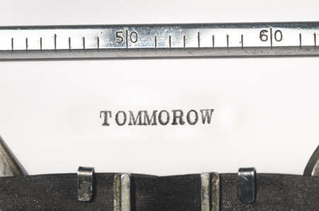 typed: word tommorow typed on  old typewriter Stock Photo