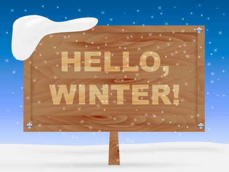 Wooden billboard with inscription Hello, winter. Vector illustration Illustration