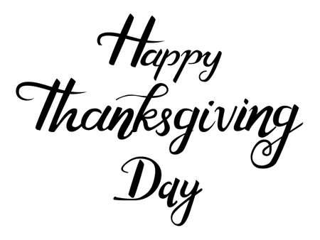 Lettering Happy Thanksgiving Day. Vector illustration
