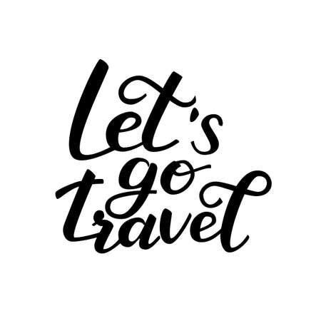 Lettering Let's go travel. Vector illustration