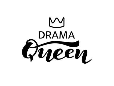 Drama queen lettering with crown. Vector illustration