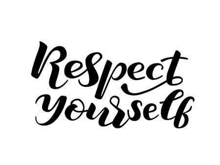 Respecteer jezelf belettering. vector illustratie