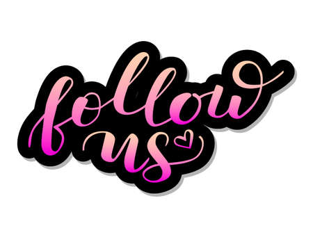 Follow us lettering. Vector illustration