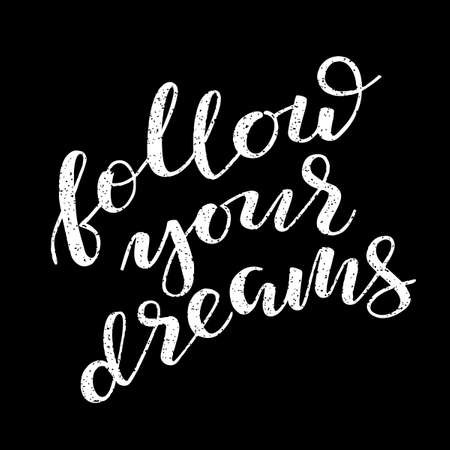 Follow your dreams lettering. Romantic quote poster, card, invitation, flyer, template or banner.  イラスト・ベクター素材