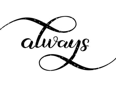 Always lettering. Vector illustration 向量圖像