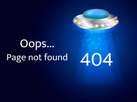 Flying saucer with ray of light. Oops, 404 - page not found. Vector illustration.