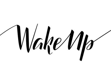 Wake up lettering. Vector illustration