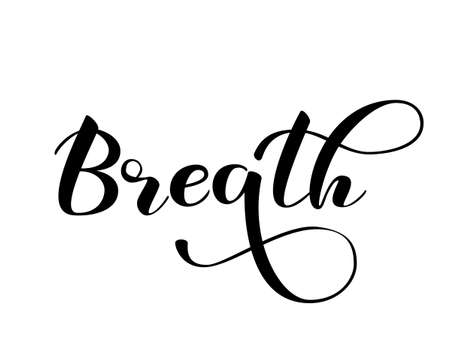 Lettering Breath. Vector illustration for banner, poster or card