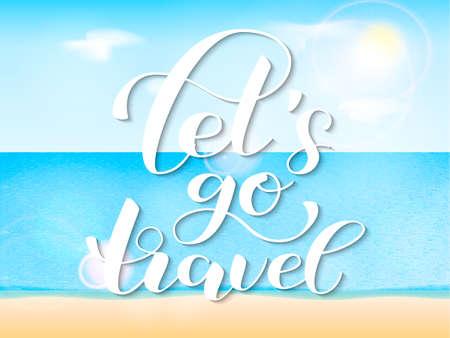 Let's go travel. Vector illustration for banner, poster or postcard.
