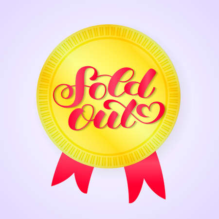 Golden medal with red ribbons. Sold out lettering. Vector illustration