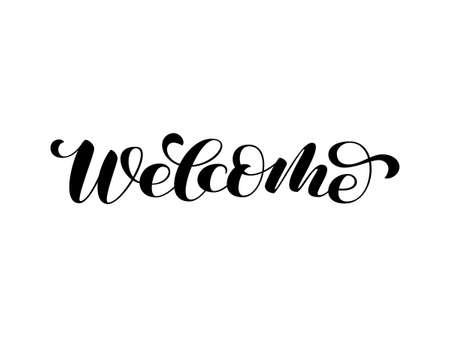 Welcome brush lettering. Vector illustration for decoration or banner Vettoriali
