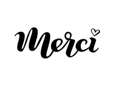 Merci phrase handwritten with a calligraphic brush. Thank you in French. Vector illustration.