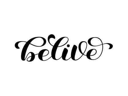 Believe brush lettering. Vector illustration for card