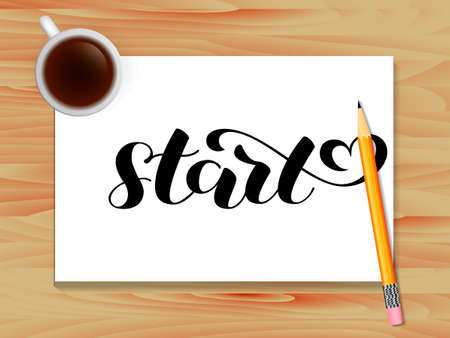 Start lettering. Table with coffee. Vector illustration for card or poster