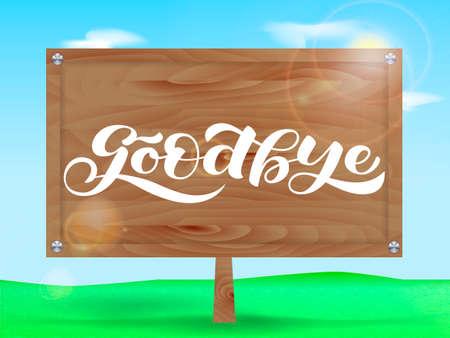 Wooden billboard. Goodbye lettering. Vector illustration 向量圖像