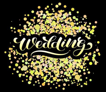Wedding brush lettering. Vector illustration for banner or poster