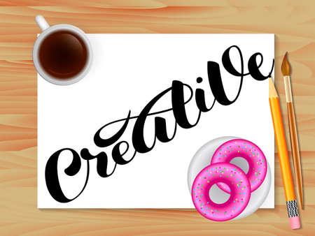 Creative lettering. Table with coffee. Vector illustration Ilustração